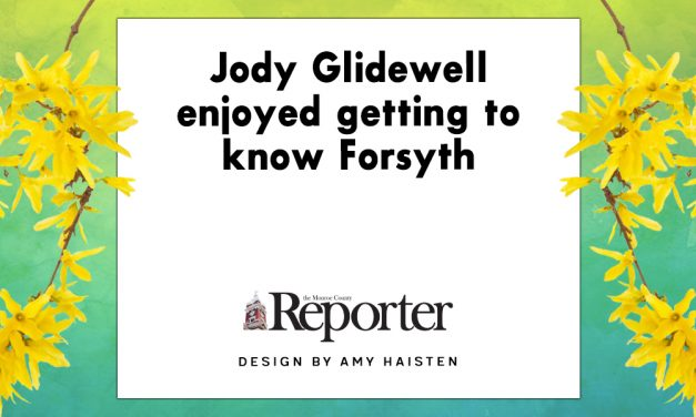 Jody Glidewell enjoyed getting to know Forsyth