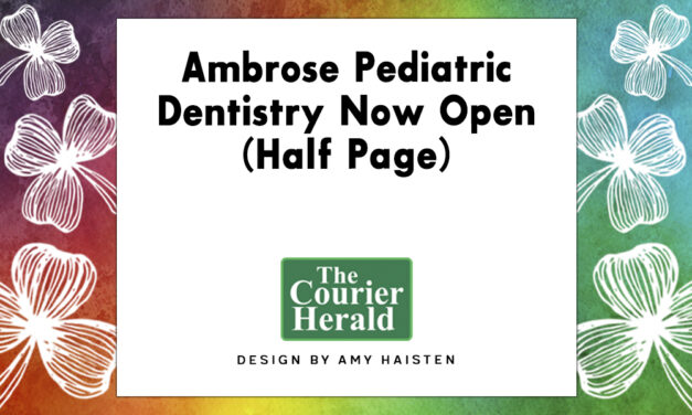 Ambrose Pediatric Dentistry Now Open (Half Page)