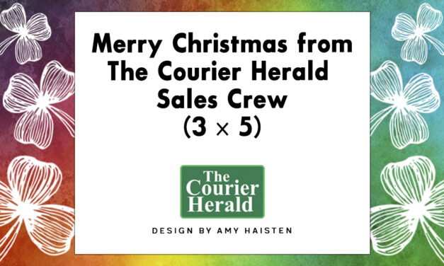 Merry Christmas from The Courier Herald Sales Crew (3 x 5)