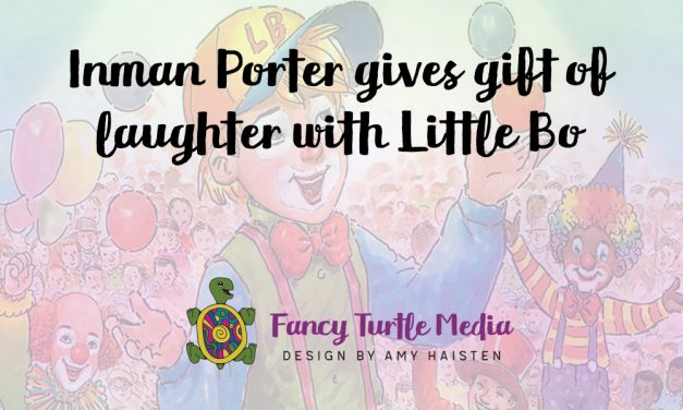Inman Porter gives gift of laughter with Little Bo