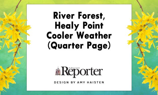 River Forest, Healy Point Cooler Weather (Quarter Page)