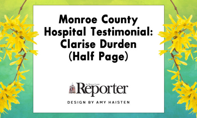 Monroe County Hospital Testimonial: Clarise Durden (Half Page)