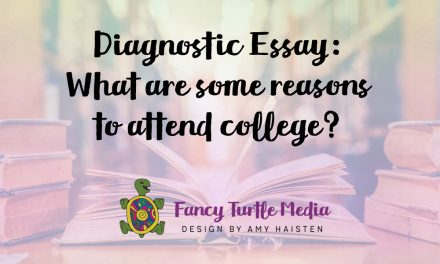 Diagnostic Essay: What are some reasons to attend college?
