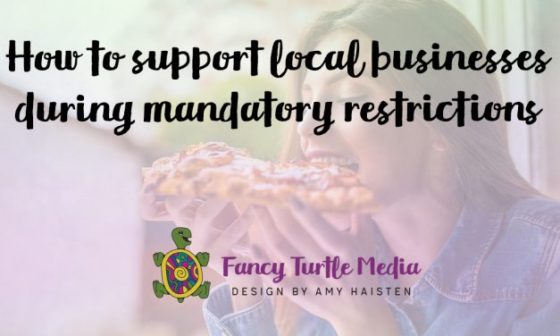 How to support local businesses during mandatory restrictions