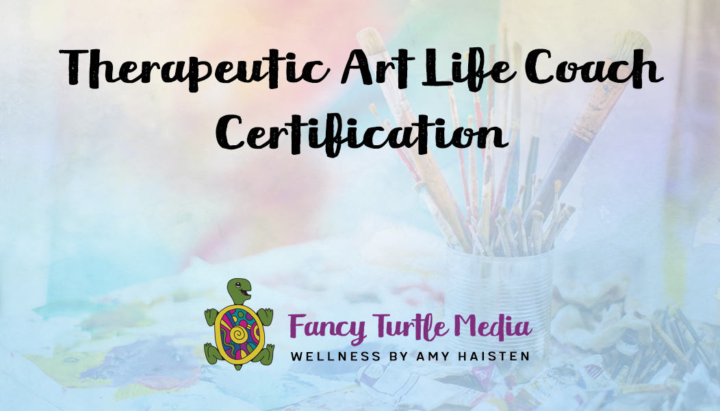 Therapeutic Art Life Coach Certification