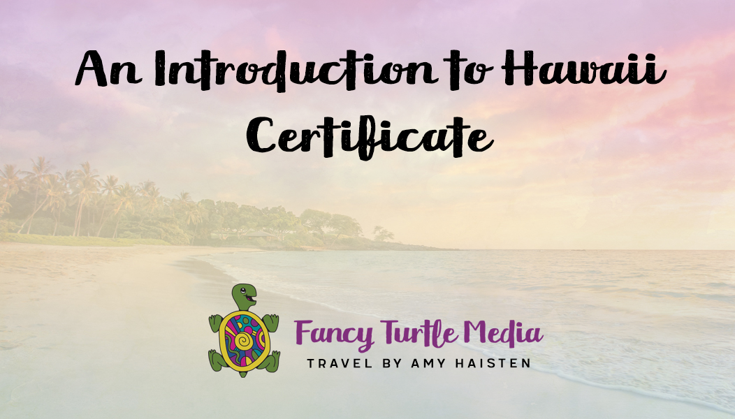An Introduction to Hawaii Certificate