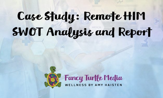 Case Study: Remote HIM SWOT Analysis and Report