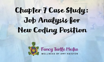 Chapter 7 Case Study: Job Analysis for New Coding Position